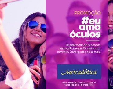 d244bd2a99e32 Óticas Mercadótica lança promoção  EuAmoÓculos